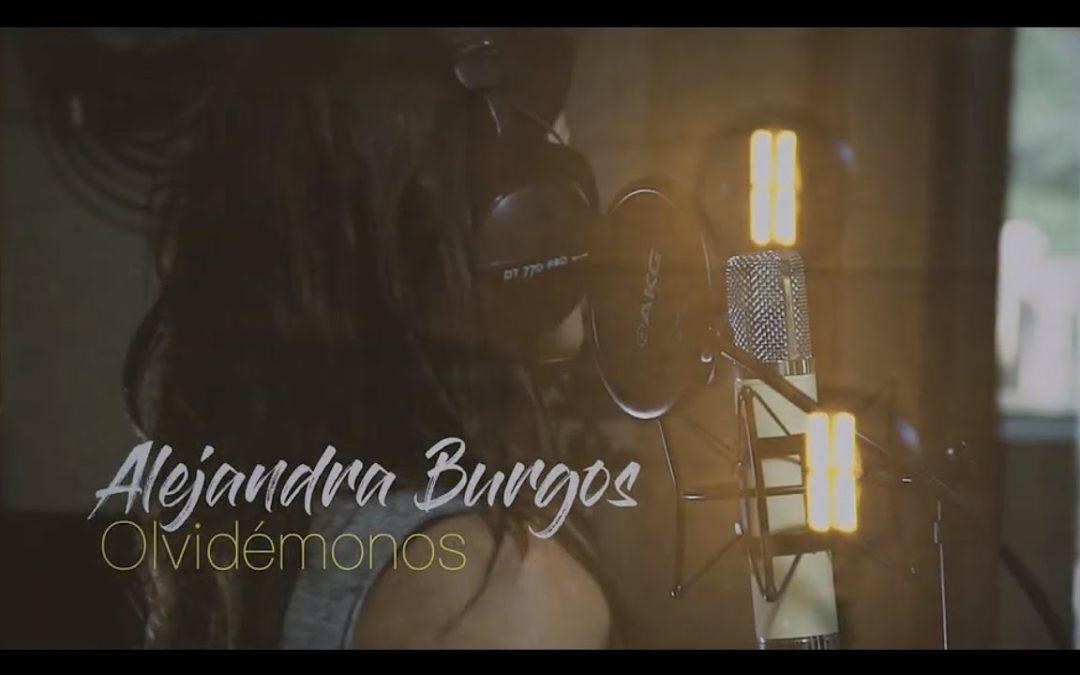 Alejandra Burgos – OLVIDEMOS TODO – Oublions tout ça